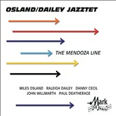 Oslandailey Jazztet/Raleigh Dailey/Miles Osland: The Mendoza Line