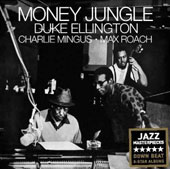 Duke Ellington: Money Jungle [Bonus Tracks] [Remastered]