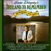 Sean Dunphy: Ireland to Remember *