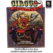 Circus Spectacular - The Band Music of K.L. King / Phillips