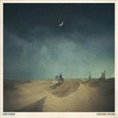 Lord Huron: Lonesome Dreams *