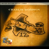 Charlie Robison: Live at Billy Bob's Texas [CD/DVD Combo] [Box]