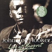 John Lee Hooker: Live at Newport