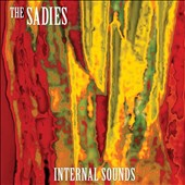 The Sadies: Internal Sounds [Digipak]