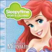 Gannin Arnold: Sleepytime Story & Lullabies: The Little Mermaid