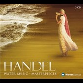 Handel: Water Music - Handel's best-loved Masterpieces in performance by Baroque Specialists Gardiner, Paillard, Scott Ross et al. [3 CDs]