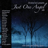 Various Artists: Just One Angel, V2.0: Even More Holiday Classics [Digipak]