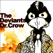 The Deviants (UK): Dr. Crow