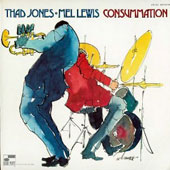 Thad Jones/Mel Lewis: Consummation [Remastered]