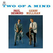 Gerry Mulligan/Paul Desmond: Two of a Mind [Bonus Track]
