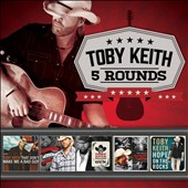 Toby Keith: 5 Rounds [Box] *