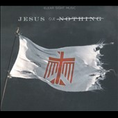 Various Artists: Jesus or Nothing [Digipak]