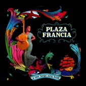 Plaza Francia: A  New Tango Song Book [Digipak]