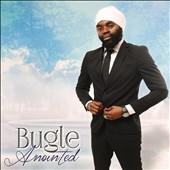 Bugle: Anointed