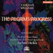 Vaughan Williams: The Pilgrim's Progress / Hickox, et al
