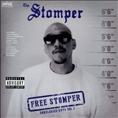 Stomper: Free Stomper: Unreleased Kuts, Vol. 2 [PA]