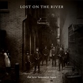 The New Basement Tapes: Lost on the River [Bonus Tracks] [Digipak]