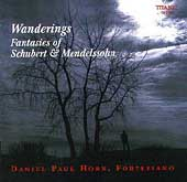 Wanderings - Fantasies of Mendelssohn, Schubert / Horn
