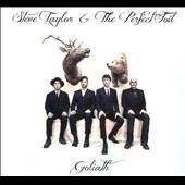Steve Taylor & the Perfect Foil: Goliath [Digipak]