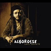 Alborosie: Soul Pirate [Deluxe Remastered Edition]