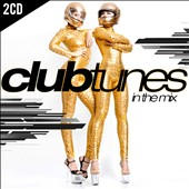 Various Artists: Clubtunes, Vol. 1: In the Mix