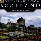 Various Artists: Discover Music From Scotland With ARC Music
