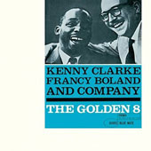 Francy Boland/Kenny Clarke: The Golden Eight