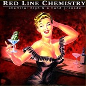 Red Line Chemistry: Chemical High & A Hand Grenade