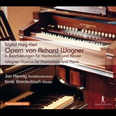 Sigfrid Karg-Elert (1877-1933): Selections from Wagner Operas for Harmonium and Piano / Jan Hennig, art harmonium; Ernst Breidenbach, piano