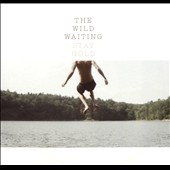 The Wild Waiting: Stay Gold [EP] [Slipcase]
