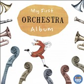 My First Orchestra Album [ABC Classics]