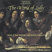 The World of Lully / Bedi, Chicago Baroque Ensemble