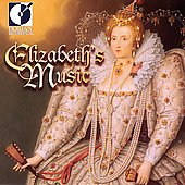 Elizabeth's Music / Baltimore Consort, et al