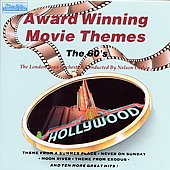 London Pops Orchestra: Award Winning Movie Themes: The Sixties