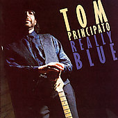Tom Principato: Really Blue