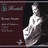 Recitals - Renata Scotto Vol 2 - Arias & Scenes