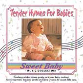 Sweet Baby Music Collection: Sweet Baby Collection: Tender Hymns for Babies
