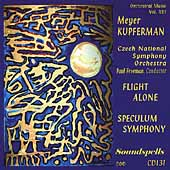 Kupferman: Flight Alone, Speculum Symphony / Paul Freeman, Czech National SO