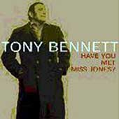 Tony Bennett: Have You Met Miss Jones?