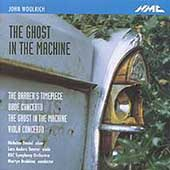 Woolrich: The Ghost in the Machine, etc / Brabbins, et al