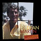 Dean Martin: Lay Some Happiness On Me: The Reprise Years and More 1967-1985 [Box]