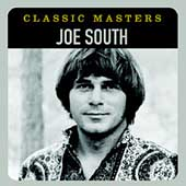 Joe South: Classic Masters