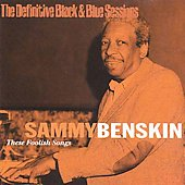 Sammy Benskin: These Foolish Songs