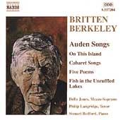 Britten, Berkeley: Auden Songs / Jones, Langridge, et al