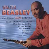 Walter Beasley (Jazz): The Classic R&B Collection