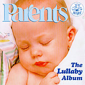 Parents - The Lullaby Album