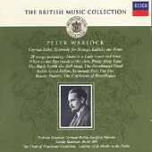 The British Music Collection - Warlock: Capriol Suite, Songs
