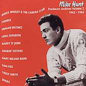 Mike Hurst: Producers Archives, Vol. 2
