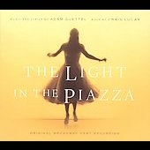 Original Broadway Cast/Adam Guettel: The Light in the Piazza [Original Broadway Cast Recording]