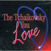 The Tchaikovsky You Love